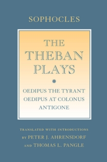 "The Theban Plays : ""Oedipus the Tyrant""; ""Oedipus at Colonus""; ""Antigone"", EPUB eBook"