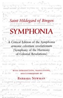 "Symphonia : A Critical Edition of the ""Symphonia Armonie Celestium Revelationum"" (Symphony of the Harmony of Celestial Revelations), Paperback / softback Book"