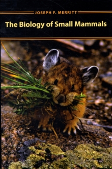 The Biology of Small Mammals, Hardback Book