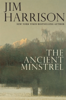 The Ancient Minstrel : Novellas, Hardback Book