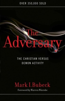 The Adversary : The Christian versus Demon Activity, Paperback Book