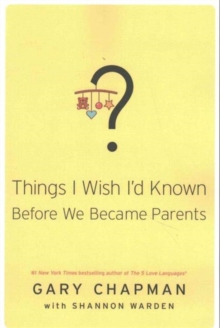 THINGS I WISH ID KNOWN BEFORE WE BECAME, Paperback Book