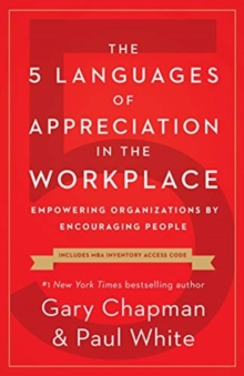 5 Languages of Appreciation in the Workplace, The, Paperback / softback Book