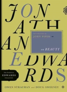 Jonathan Edwards on Beauty, Paperback Book
