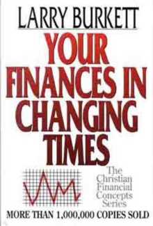Your Finances in Changing Times, Paperback Book