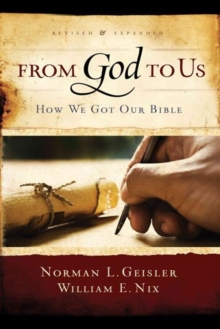 From God to Us : How We Got Our Bible, Paperback Book