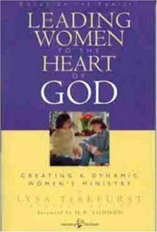 Leading Women to the Heart of God, Paperback Book