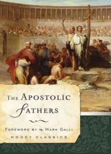 The Apostolic Fathers, Paperback Book