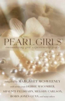 Pearl Girls : Encountering Grit, Experiencing Grace, Paperback / softback Book