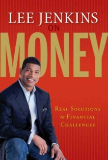 Lee Jenkins on Money : Real Solutions to Financial Challenges, Paperback Book