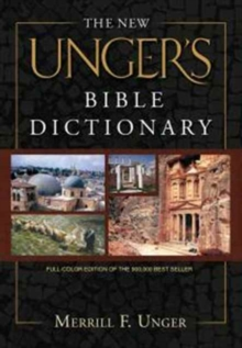 The New Unger's Bible Dictionary, Hardback Book