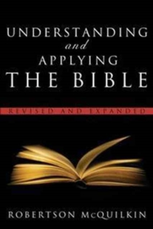 Understanding and Applying the Bible, Paperback Book