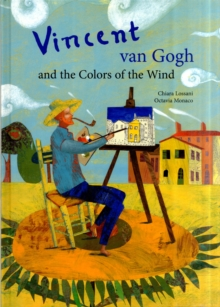 Vincent Van Gogh and the Colors of the Wind, Hardback Book