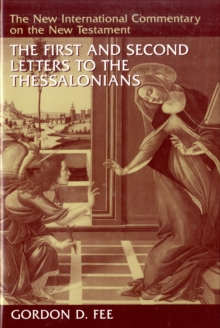 The First and Second Letters to the Thessalonians, Hardback Book