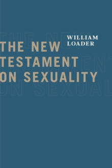 The New Testament on Sexuality, Paperback Book