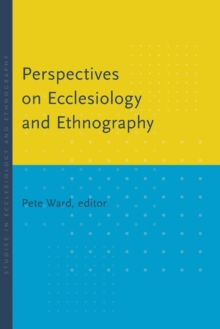 Perspectives on Ecclesiology and Ethnography, Paperback / softback Book