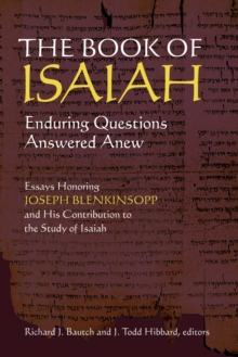 The Book of Isaiah : Enduring Questions Answered Anew, Paperback Book