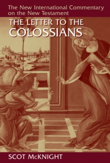 The Letter to the Colossians, Hardback Book