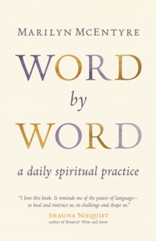 Word by Word : A Daily Spiritual Practice, Paperback Book