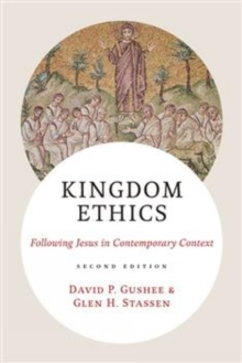 Kingdom Ethics, 2nd Edition : Following Jesus in Contemporary Context, Hardback Book