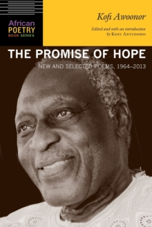 The Promise of Hope : New and Selected Poems, 1964-2013, Paperback Book