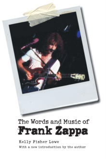 The Words and Music of Frank Zappa, Paperback Book