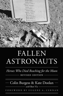 Fallen Astronauts : Heroes Who Died Reaching for the Moon, Revised Edition, PDF eBook
