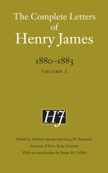 The Complete Letters of Henry James, 1880-1883 : Volume 1, PDF eBook