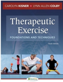 Therapeutic Exercise 6e Foundations and Techniques, Hardback Book