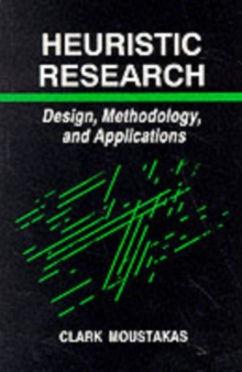 Heuristic Research : Design, Methodology, and Applications, Paperback / softback Book