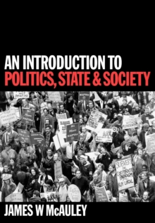 An Introduction to Politics, State and Society, Paperback / softback Book