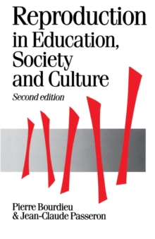 Reproduction in Education, Society and Culture, Paperback / softback Book