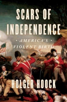 Scars Of Independence, Hardback Book