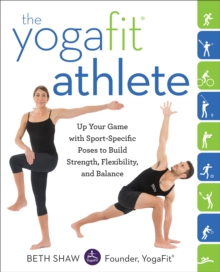 The Yogafit Athlete, Paperback Book