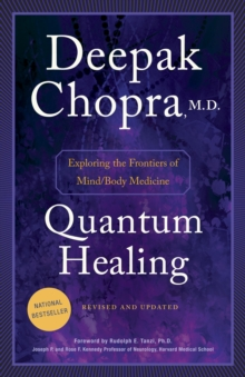 Quantum Healing (Revised and Updated) : Exploring the Frontiers of Mind/Body Medicine, EPUB eBook