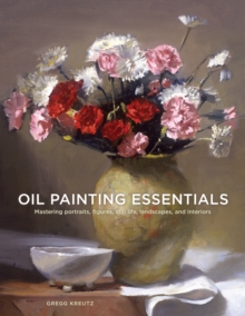 Oil Painting Essentials, Paperback / softback Book
