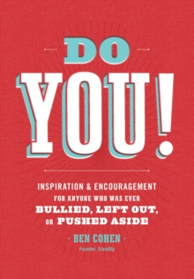 Do You : Inspiration and Encouragement for Anyone Who Was Ever Bullied, Left Out, or Pushed Aside, EPUB eBook