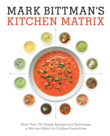 Mark Bittman's Kitchen Matrix, Hardback Book