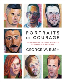Portraits Of Courage, Hardback Book