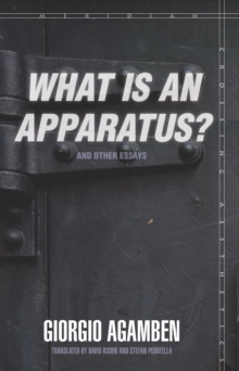 """What Is an Apparatus?"" and Other Essays, Paperback / softback Book"