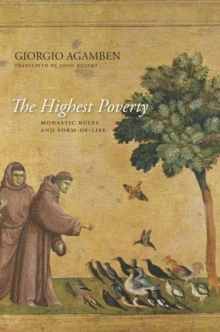 The Highest Poverty : Monastic Rules and Form-of-Life, Paperback Book