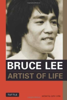 Bruce Lee: Artist of Life, Paperback Book