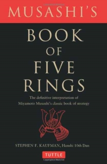 Musashi's Book of Five Rings : The Definitive Interpretation of Miyamoto Musashi's Classic Book of Strategy, Paperback / softback Book