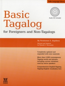 Basic Tagalog for Foreigners and Non-Tagalogs : (MP3 Audio CD Included), Mixed media product Book