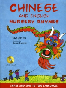 Chinese and English Nursery Rhymes : Share and Sing in Two Languages [Audio CD Included], Mixed media product Book