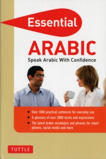 Essential Arabic : Speak Arabic with Confidence, Paperback Book