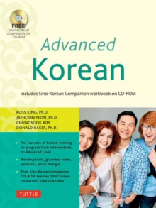 Advanced Korean : Includes Sino-Korean Companion Workbook on CD-ROM, Mixed media product Book