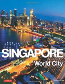 Singapore : World City, Hardback Book