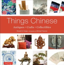 Things Chinese : Antiques, Crafts, Collectibles, Paperback Book