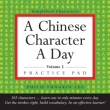 A Chinese Character a Day Practice Pad Volume 2 : (HSK Level 3), Mixed media product Book